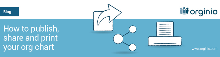 Publish, share and print online org charts with orginio